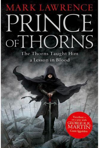 Broken Empire 1: Prince of Thorns