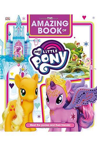 Amazing Book of My Little Pony (Hardcover)