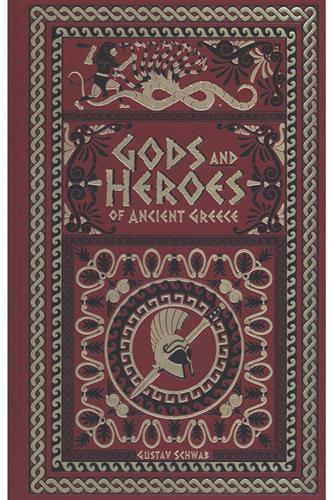 Gods & Heroes of Ancient Greece (Hardcover) Leather Edition