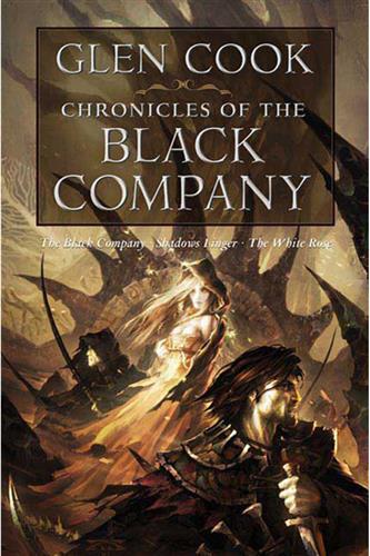 Black Company Chronicles 1: Chronicles of the Black Company