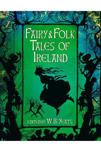 Fairy & Folk Tales of Ireland (Hardcover) Slipcased
