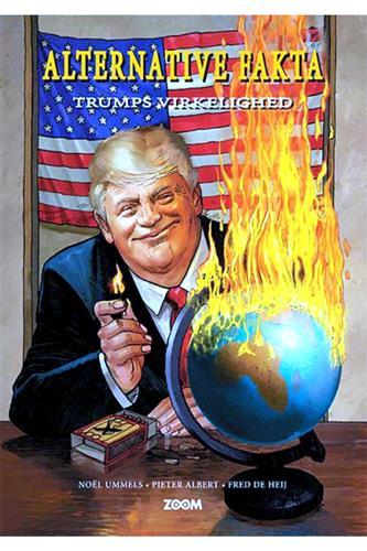 Alternative Fakta - Trumps virkelighed