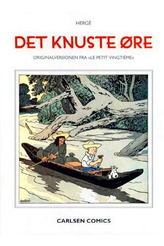 Originalversionen fra Le petit vingtième - Det knuste øre
