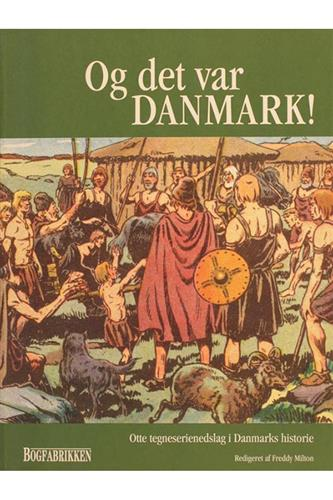 Og Det Var Danmark