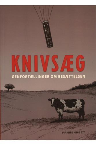 Knivsæg - Genfortællinger om besættelsen