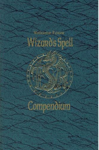 Wizard's Spell Compendium - Volume Four
