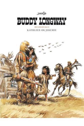 Buddy Longway - Den Samlede Saga Bind 2