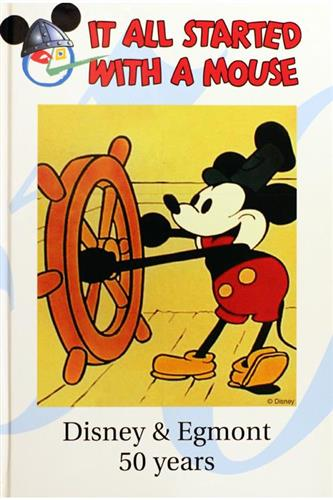 It All Started With A Mouse - Disney & Egmont 50 Years