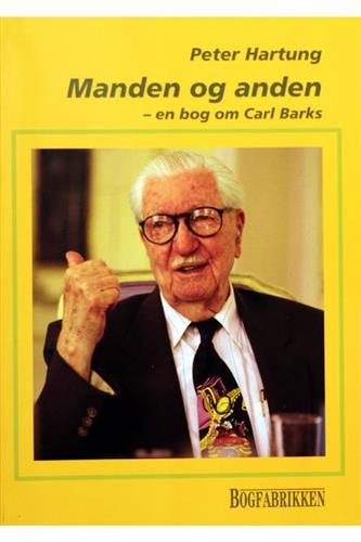 Manden Og Anden - En Bog Om Carl Barks