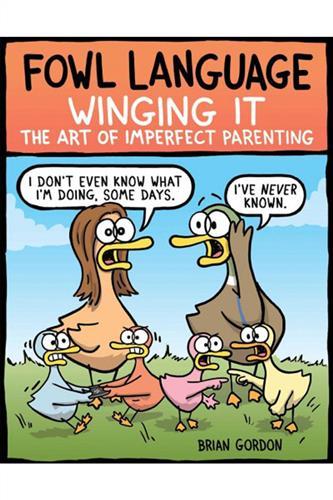 Fowl Language: Winging It